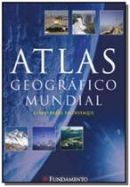 Atlas geografico mundial: com o brasil em destaque - Fundamento