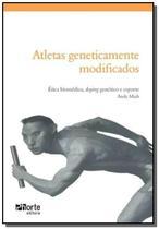 Atletas geneticamente modificados - Phorte -