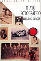 Ato fotografico, o - Papirus
