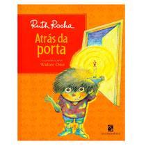 Atrás da Porta - Ruth Rocha - Salamandra