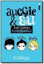 Auggie e eu  tres historias extraordinarias - Intrinseca