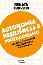 Autonomia, resiliencia e protagonismo - Integrare -