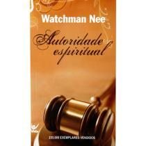 Autoridade Espiritual - Vida -