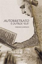 Autorretrato e outros 'eus' - Scortecci Editora -