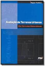 Avaliacao de terrenos urbanos por formulas matemat - Pini -