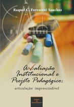 Avaliaçao institucional e projeto pedagogico - Letras do pensamento