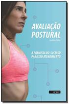 Avaliação postural: a premissa do sucesso para seu atendimento - Sarvier -