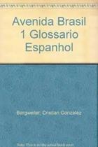 Avenida Brasil 1 - Glossario Espanhol - Epu - Pedagógica E Universitária