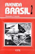 Avenida Brasil 2 - Glossário Frances - Epu