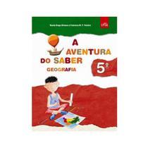 Aventura do saber, a - geografia 5 ano - 1 ed - leya -
