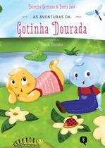Aventuras da Gotinha Dourada - Vivaluz Editora