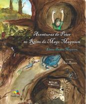 Aventuras de Peter No Reino do Mago Magmum - Pandorga