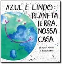 Azul e lindo: planeta terra, nossa casa - Moderna - paradidatico