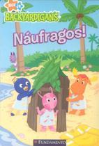 Backyardigans - naufragos - Editora Fundamento Educacional Ltda