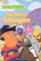 Backyardigans - no oeste selvagem - Editora Fundamento Educacional Ltda