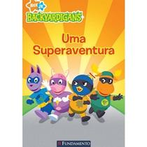 Backyardigans - uma superaventura - Fun - Fundamento