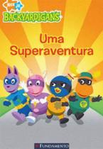 Backyardigans - uma Superaventura - Fundamento