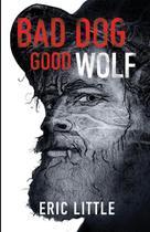 Bad dog, good wolf - Varida Publishing & Resources