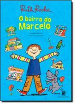 Bairro do Marcelo, O - SALAMANDRA - MODERNA