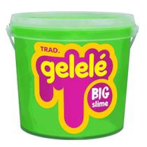 Balde Gelele Big Slime Tradicional 1,5kg Doce Brinquedo -