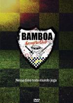 Bamboa Samba Club Nesse Time Todo Mundo Joga - DVD Samba - Radar