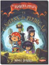 Bandeira-pirata e a Caverna Da Perdicao, Os - Escarlate -