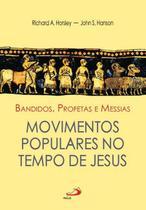 Bandidos, profetas e Messias - PAULUS