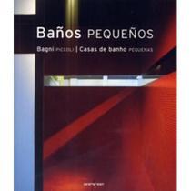 Banõs Pequeños - Casas de Banho Pequenas - Taschen -