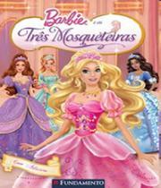 Barbie - As Tres Mosqueteiras - Fundamento