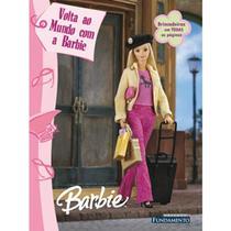 Barbie - volta ao mundo com a barbie (livro de atividades) - Fun - fundamento