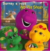 Barney e Você no Pet Shop - Caramelo