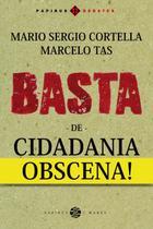 Basta de Cidadania Obscena! - Papirus 7 mares