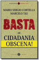 Basta de cidadania obscena! - Papirus