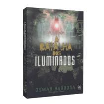 Batalha dos Iluminados, A - Book espírita