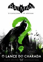Batman O Cavaleiro de Arkham: O Lance do Charada - Gryphus