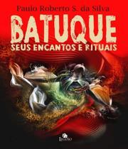 Batuque, O - Seus Encantos E Rituais - 02 Ed - Besourobox