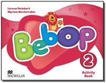 Bebop 2 activity book - Macmillan
