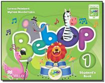 Bebop: students book pack - level 1 - Macmillan