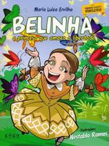 Belinha. A Princesa Que Amava A Liberdade - Trampolim Editora -