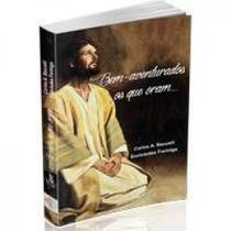 Bem-aventurados os que oram... por euricledes formiga - Editora leepp