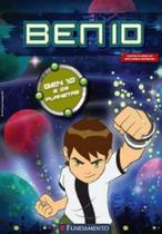 Ben 10 - Ben 10 e os planetas - Fundamento