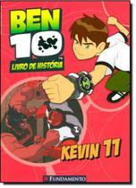Ben 10 - kevin 11 (livro de historia) - Fun - fundamento -