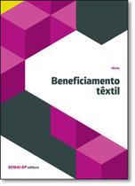 Beneficiamento Têxtil - Coleção Têxtil - Senai