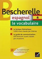 Bescherelle espagnol - le vocabulaire - Hatier
