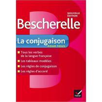 Bescherelle La Conjugaison Pour Tous - Hatier -