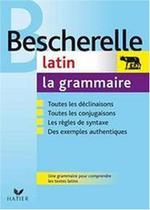 Bescherelle latin la grammaire - Hatier