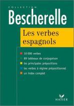 Bescherelle - les verbes espagnols - Hatier