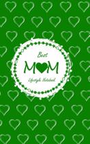 Best Mom Lifestyle Write-in Notebook, Dotted Lines, 288 Pag - Blurb