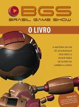 Bgs - Brasil Game Show - o Livro - Europa editora -