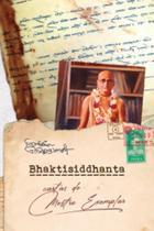 Bhaktisiddantha - Cartas do mestre exemplar - Relighare -